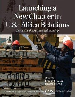 Launching a New Chapter in U.S.-Africa Relations (eBook, ePUB) - Cooke, Jennifer G.; Downie, Richard