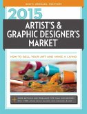 Artist's & Graphic Designer's Market: How to Sell Your Art and Make a Living