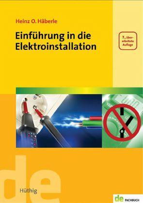 Die vorschriftsmäßige elektroinstallation leseprobe