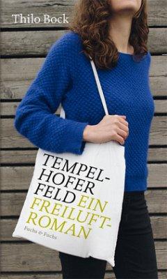 Tempelhofer Feld - Bock, Thilo