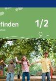 Wege finden. Ethik in der Grundschule. Ausgabe für Bayern. Neubearbeitung 2014. Schülerbuch 1./2. Schuljahr