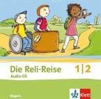 1./2. Schuljahr, Audio-CD / Die Reli-Reise, Ausgabe Bayern