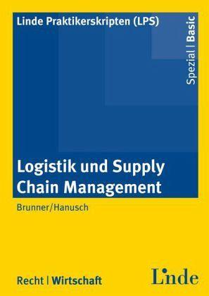 logistik und supply chain management von uwe brunner sabine hanusch fachbuch. Black Bedroom Furniture Sets. Home Design Ideas