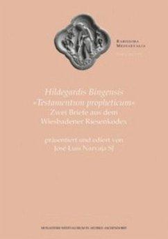 Hildegardis Bingensis Testamentum propheticum - Hildegard von Bingen