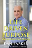 Life Driven Purpose: How an Atheist Finds Meaning