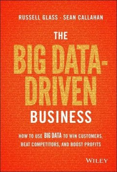 The Big Data-Driven Business: How to Use Big Da...