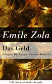 Das Geld (L'argent: Die Rougon-Macquart Band 18) (eBook, ePUB)
