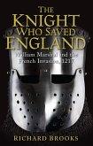 The Knight Who Saved England (eBook, ePUB)
