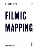 Landscript 2: Filmic Mapping (eBook, ePUB)