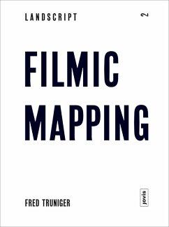 Landscript 2: Filmic Mapping (eBook, ePUB) - Truninger, Fred