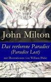 Das verlorene Paradies (Paradise Lost) mit Illustrationen von William Blake - Vollständige deutsche Ausgabe (eBook, ePUB)