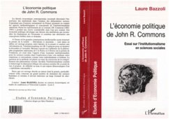 ECONOMIE POLITIQUE DE JOHN R. COMMONS (eBook, PDF) - Bazzoli Laure
