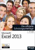 Microsoft Excel 2013 - Die offizielle Schulungsunterlage (77-420) (eBook, PDF)