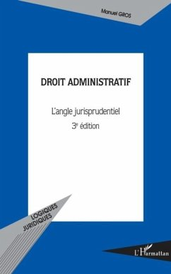 Droit administratif (3e edition) - l'angle jurisprudentiel (eBook, PDF)