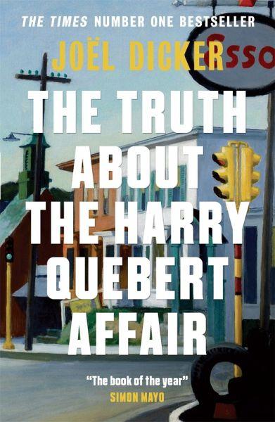 the truth about the harry quebert affair ebook epub von jo l dicker portofrei bei b. Black Bedroom Furniture Sets. Home Design Ideas