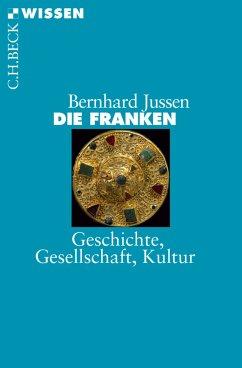 Die Franken (eBook, ePUB) - Jussen, Bernhard