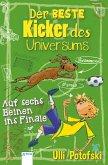 Der beste Kicker des Universums. Auf sechs Beinen ins Finale (eBook, ePUB)