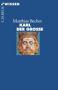 Karl der Große (eBook, ePUB) - Becher, Matthias