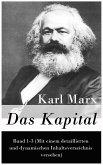 Das Kapital: Band 1-3 (Mit einem detaillierten und dynamischen Inhaltsverzeichnis versehen) (eBook, ePUB)