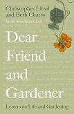 Dear Friend and Gardener (eBook, ePUB)