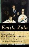 Das Glück der Familie Rougon (La Fortune des Rougon: Die Rougon-Macquart Band 1) (eBook, ePUB)