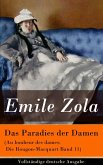 Das Paradies der Damen (Au bonheur des dames: Die Rougon-Macquart Band 11) (eBook, ePUB)