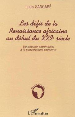 Les defis de la Renaissance africaine au debut du XXIe siecl (eBook, PDF)