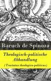 Theologisch-politische Abhandlung (Tractatus theologico-politicus) (eBook, ePUB)