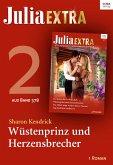 Julia Extra 378. Teil 2: Wüstenprinz und Herzensbrecher (eBook, ePUB)