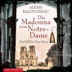 Die Madonna von Notre-Dame / Pater Kern Bd.1 (5 Audio-CDs) - Ragougneau, Alexis