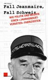 Fall Jeanmaire, Fall Schweiz (eBook, ePUB)