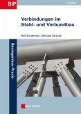 Verbindungen im Stahl- und Verbundbau (eBook, ePUB)