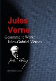 Gesammelte Werke Jules-Gabriel Vernes (eBook, ePUB)