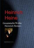 Gesammelte Werke Heinrich Heines (eBook, ePUB)