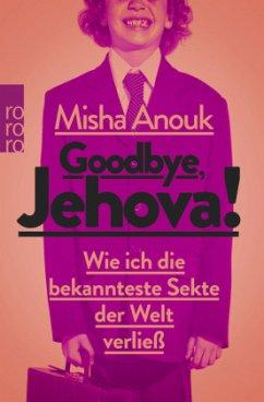 Goodbye, Jehova! - Anouk, Misha