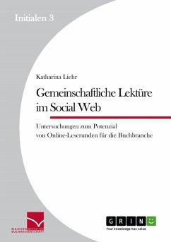 Gemeinschaftliche Lektüre im Social Web (eBook, ePUB)