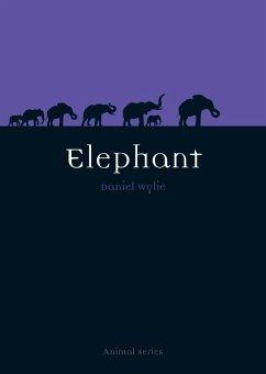Elephant (eBook, ePUB) - Wylie, Dan
