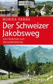 Der Schweizer Jakobsweg (eBook, ePUB)