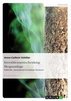 Investitionsentscheidung Biogasanlage (eBook, ePUB)