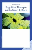 Kognitive Therapie nach Aaron T. Beck (eBook, ePUB)