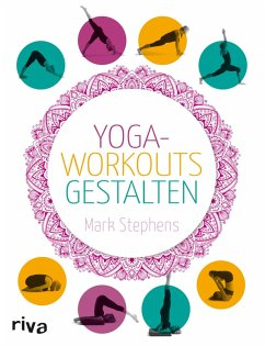 Yoga-Workouts gestalten (eBook, ePUB) - Stephens, Mark
