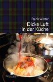 Dicke Luft in der Küche (eBook, ePUB)