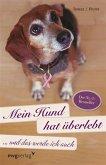 Mein Hund hat überlebt und das werde ich auch (eBook, PDF)