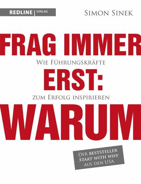 Frag immer erst: warum (eBook, PDF) - Sinek, Simon