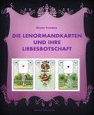 Die Lenormandkarten und ihre Liebesbotschaft (eBook, ePUB)