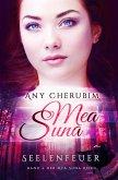Seelenfeuer / Mea Suna Bd.2 (eBook, ePUB)
