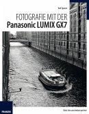 Fotografie mit der Panasonic Lumix GX7 (eBook, PDF)