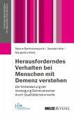Herausforderndes Verhalten bei Menschen mit Demenz verstehen (eBook, PDF)
