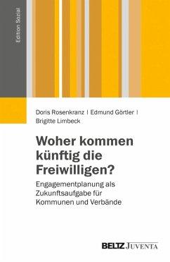 Woher kommen künftig die Freiwilligen? (eBook, PDF) - Rosenkranz, Doris; Görtler, Edmund; Limbeck, Brigitte