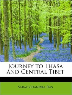Journey to Lhasa and Central Tibet